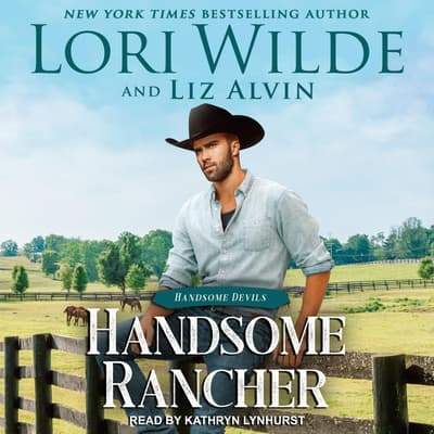 Handsome Rancher by Lori Wilde audiobook