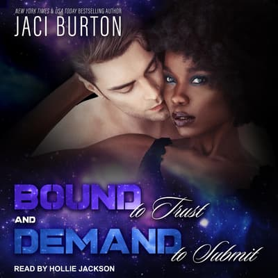 Bound to Trust & Demand to Submit by Jaci Burton audiobook