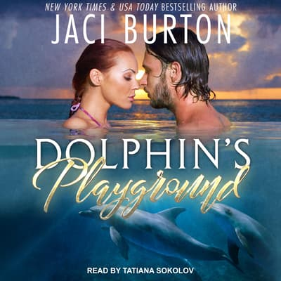 Dolphin's Playground by Jaci Burton audiobook