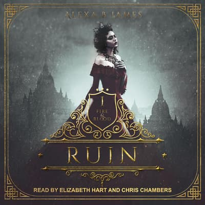 Ruin by Alexa B. James audiobook