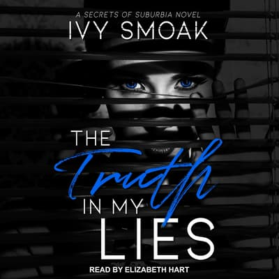 Truth in My Lies by Ivy Smoak audiobook