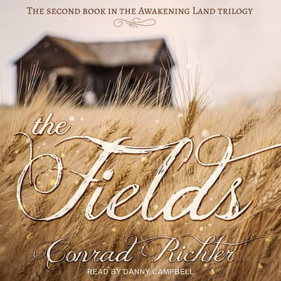 The Fields by Conrad Richter audiobook
