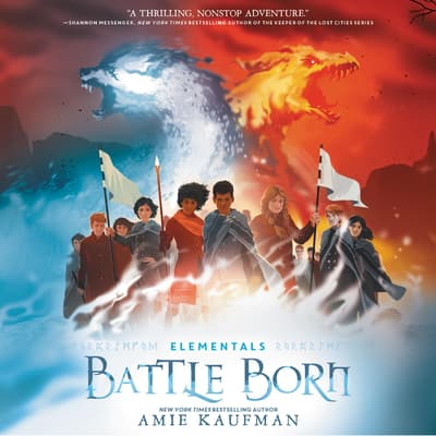 Elementals: Battle Born by Amie Kaufman audiobook
