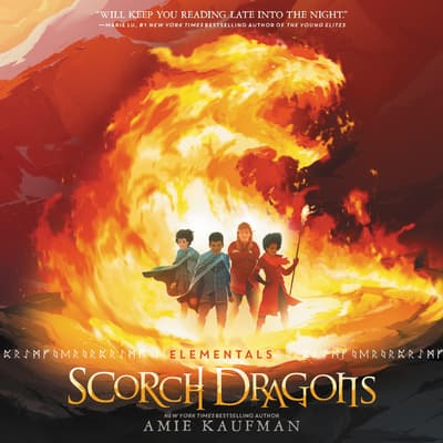 Elementals: Scorch Dragons by Amie Kaufman audiobook