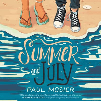Summer and July by Paul Mosier audiobook