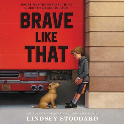 Brave Like That by Lindsey Stoddard audiobook