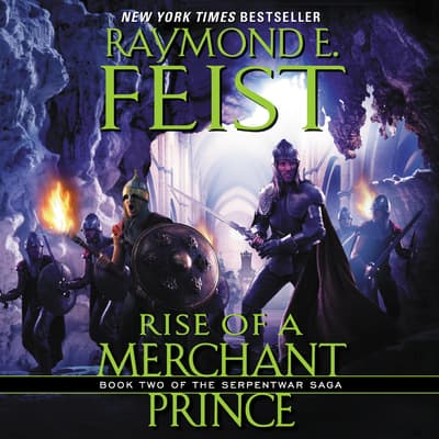Rise of a Merchant Prince by Raymond E. Feist audiobook