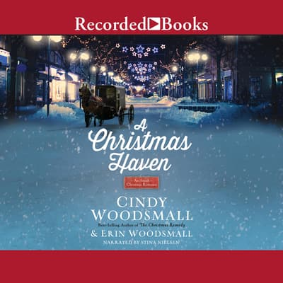 A Christmas Haven by Cindy Woodsmall audiobook