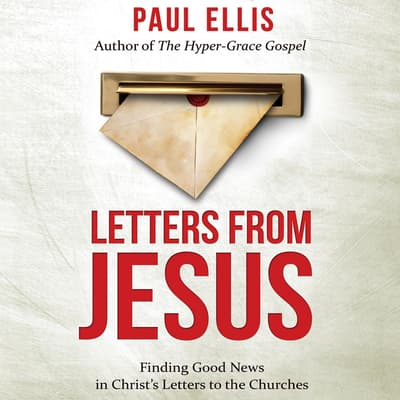 Letters from Jesus by Paul Ellis audiobook