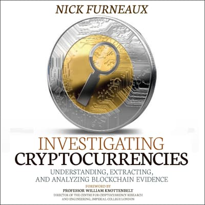 Investigating Cryptocurrencies by Nick Furneaux audiobook