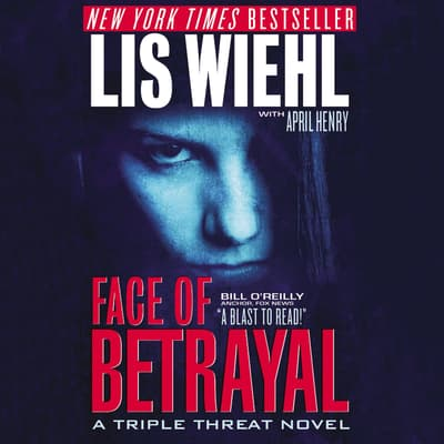 Face of Betrayal by Lis Wiehl audiobook