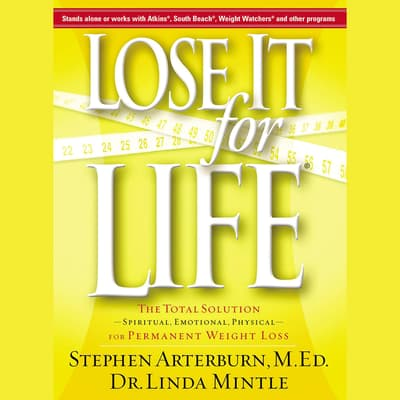 Lose it For Life by Stephen Arterburn audiobook