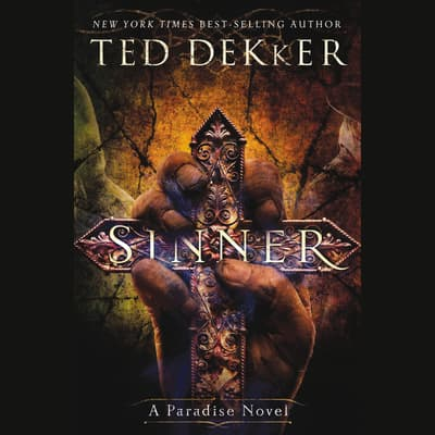 Sinner by Ted Dekker audiobook