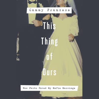 This Thing of Ours by Cammy Franzese audiobook