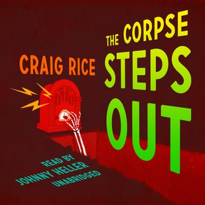 The Corpse Steps Out by Randolph Craig audiobook