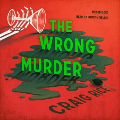 The Wrong Murder by Randolph Craig audiobook