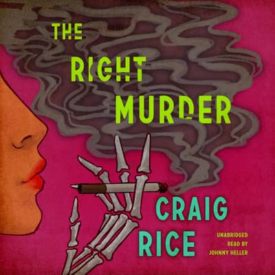 The Right Murder by Randolph Craig audiobook