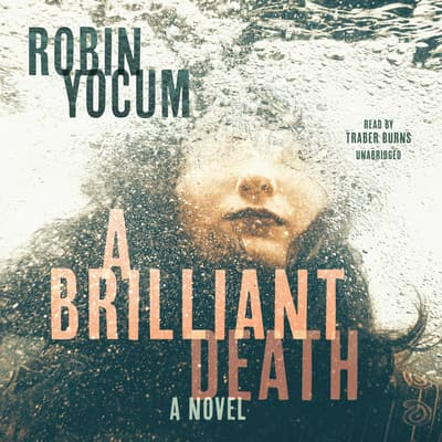 A Brilliant Death by Robin Yocum audiobook