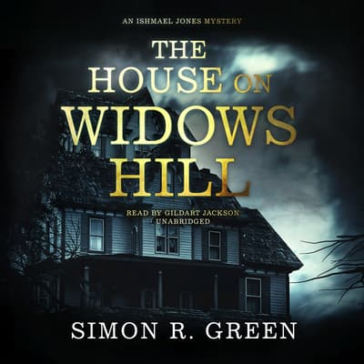 The House on Widows Hill by Simon R. Green audiobook