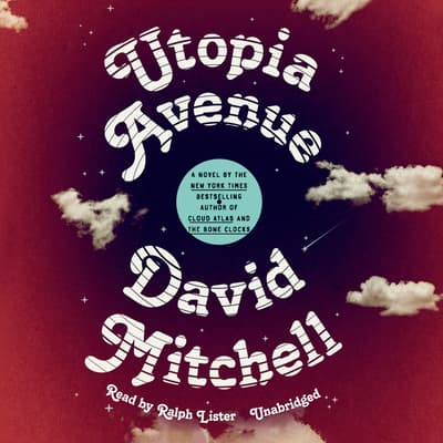 Utopia Avenue by David Mitchell audiobook