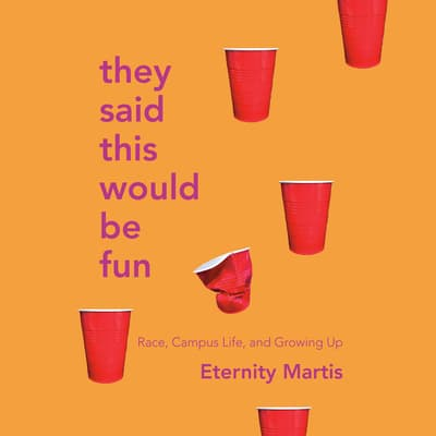 They Said This Would Be Fun by Eternity Martis audiobook