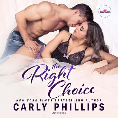 The Right Choice by Carly Phillips audiobook