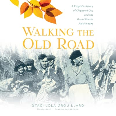 Walking the Old Road by Staci Lola Drouillard audiobook