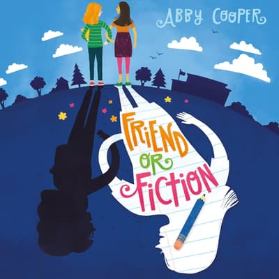 Friend or Fiction by Abby Cooper audiobook
