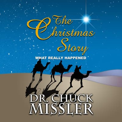 The Christmas Story by Chuck Missler audiobook