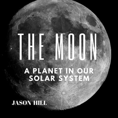 The Moon by Jason Hill audiobook