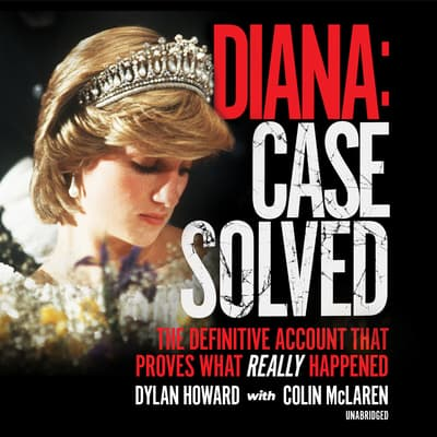 Diana: Case Solved by Dylan Howard audiobook