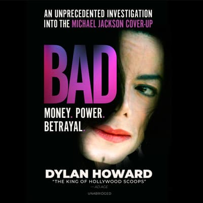 Bad by Dylan Howard audiobook