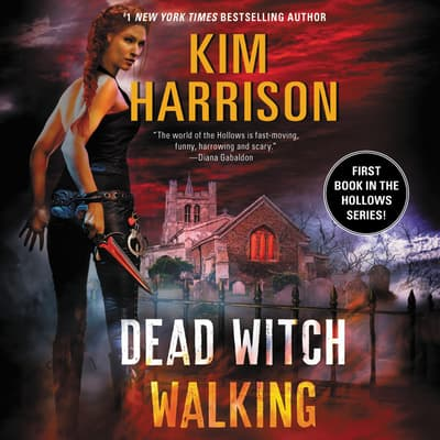 Dead Witch Walking by Kim Harrison audiobook