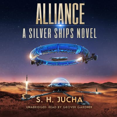 Alliance by S. H.  Jucha audiobook