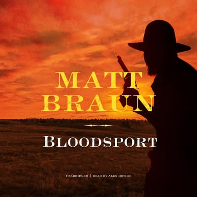 Bloodsport by Matt Braun audiobook