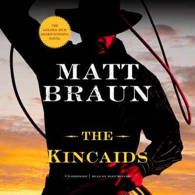 The Kincaids by Matt Braun audiobook