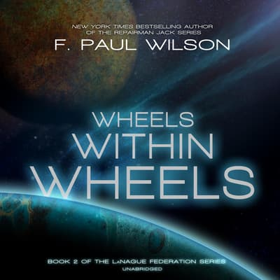 Wheels within Wheels by F. Paul Wilson audiobook