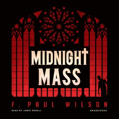 Midnight Mass by F. Paul Wilson audiobook