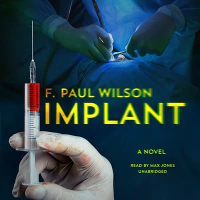 Implant by F. Paul Wilson audiobook