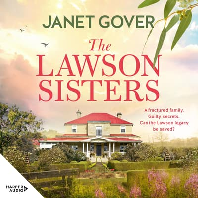 The Lawson Sisters by Janet Gover audiobook