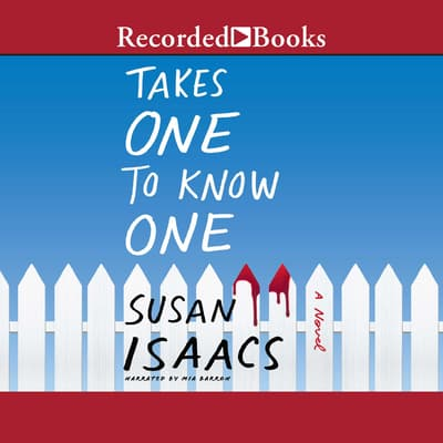 Takes One to Know One by Susan Isaacs audiobook