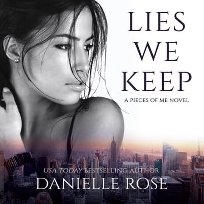 Lies We Keep by Danielle Rose audiobook