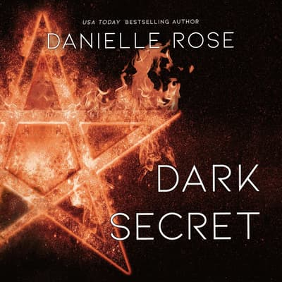 Dark Secret by Danielle Rose audiobook
