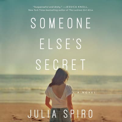 Someone Else's Secret by Julia Spiro audiobook