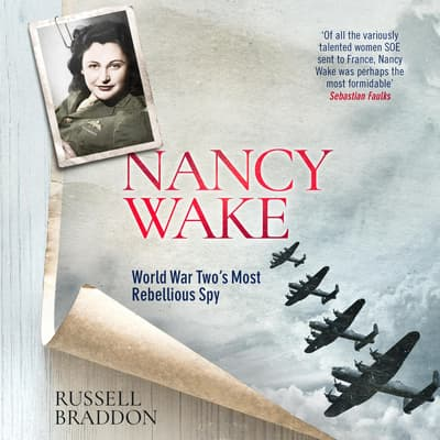 Nancy Wake by Russell Braddon audiobook