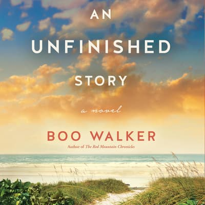 An Unfinished Story by Boo Walker audiobook