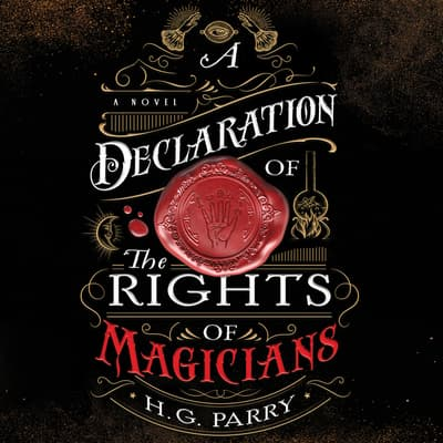 A Declaration of the Rights of Magicians by H. G. Parry audiobook