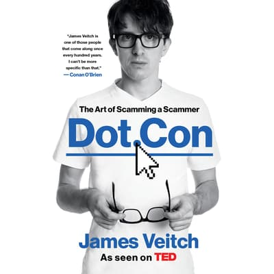 Dot Con by James Veitch audiobook