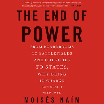 The End of Power by Moisés Naím audiobook