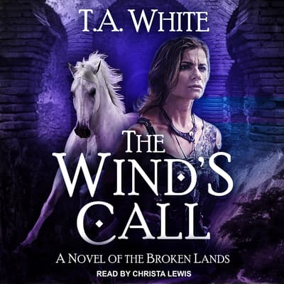 The Wind's Call by T. A. White audiobook